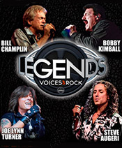 Legends Voices of rock: Kimball, Turner, Champlin, Augeri