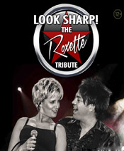 Look Sharp! Roxette Tribute